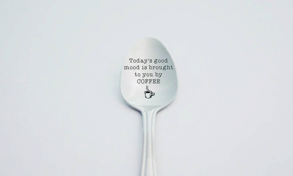 Today's Good Mood Is Brought to You by Coffee - Sarcastic Humorous Gifts - Coffee Lover Gift - Engraved Spoon