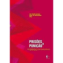 Prisões e punição no Brasil contemporâneo