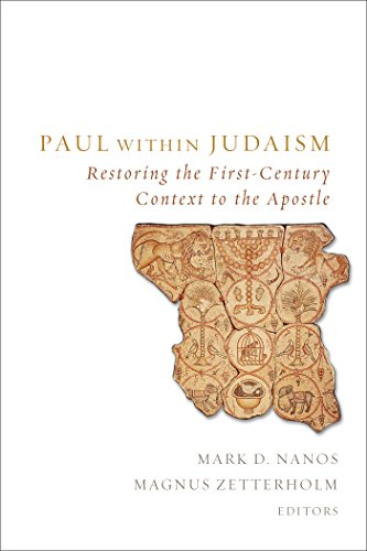 Paul within Judaism: Restoring the First-Century Context to the Apostle by [Mark D. Nanos]