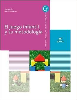 El juego infantil y su metodología (Ciclos Formativos)