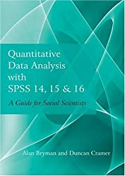 Quantitative Data Analysis with SPSS 14, 15 & 16: A Guide for Social Scientists