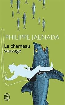 Le chameau sauvage par Jaenada