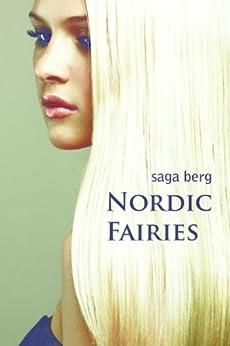 Nordic Fairies (Nordic Fairies, #1) (Nordic Fairies Novella Series) by [Berg, Saga]