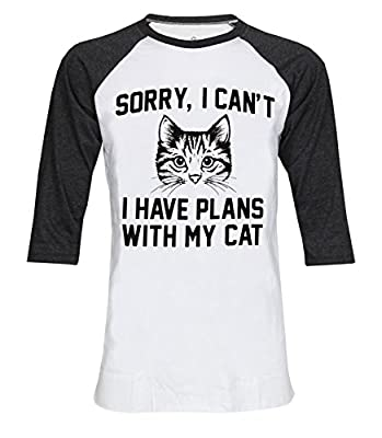 Sorry I Can't I Have Plan With My Cat 3/4 Sleeve Unisex Baseball T-Shirt