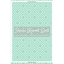 Sheila Knows Best: Lined journal for all things Sheila
