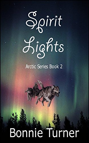 Spirit Lights (Arctic Series Book 2)