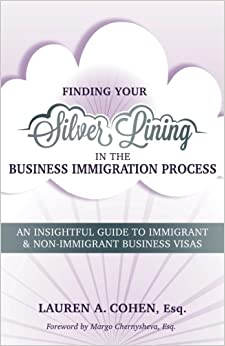 //FREE\\ Finding Your Silver Lining In The Business Immigration Process: An Insightful Guide To Immigrant & Non-Immigrant Business Visas. Cerca actos regulate better sobre