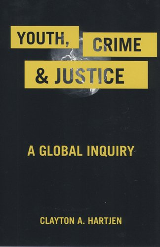 Youth, Crime, and Justice: A Global Inquiry
