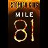 Mile 81 (Kindle Single)