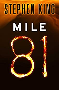 Mile 81 (Kindle Single) by [King, Stephen]
