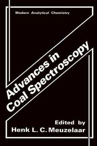 Advances in Coal Spectroscopy (Modern Analytical Chemistry)
