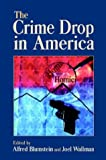 The Crime Drop in America, , 0521797128