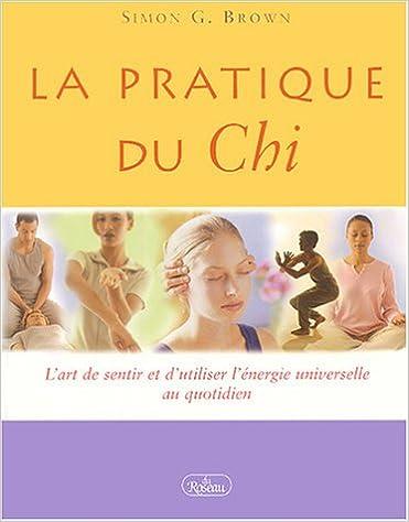 Lire en ligne Pratique du Chi epub pdf