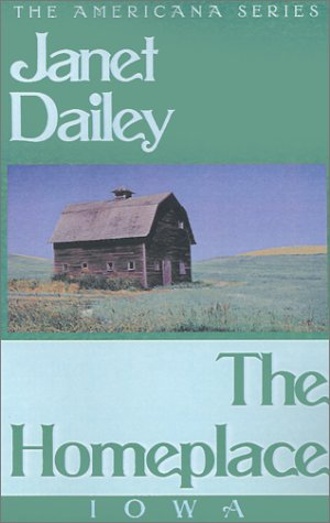 The Homeplace (Janet Dailey Americana)