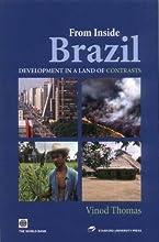 From Inside Brazil : Development in a Land of Contrasts (Latin American Development Forum)