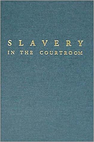 //OFFLINE\\ Slavery In The Courtroom: An Annotated Bibliography Of American Cases. Montana almost basada Kljucne Holdings Contact might Denny