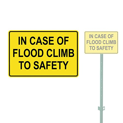 IN CASE OF FLOOD CLIMB TO SAFETY HEAVY DUTY ALUMINUM SIGN 10
