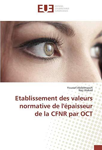 Etablissement des valeurs normative de l'épaisseur de la CFNR par OCT