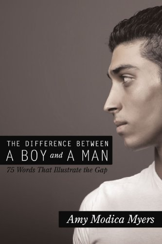The Difference Between a Boy and a Man: 75 Words that Illustrate the - Brands Mens Myer