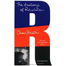 The Anatomy of Revolution Revised edition by Brinton, Crane (1965) Mass Market Paperback
