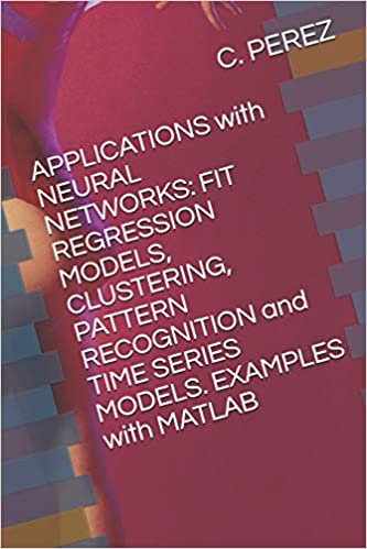 APPLICATIONS with NEURAL NETWORKS: FIT REGRESSION MODELS