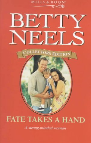 Fate Takes a Hand (Betty Neels Collector's Editions) pdf epub