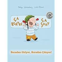 Ça rentre, ça sort ! Buradan Giriyor, Buradan Çıkıyor!: Un livre d'images pour les enfants (Edition bilingue français-turc)