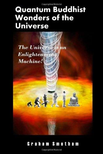 Quantum Buddhist Wonders Of The Universe