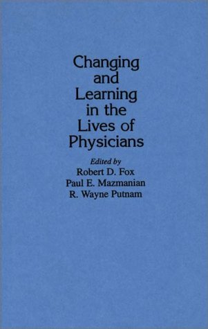 Changing and Learning in the Lives of Physicians: