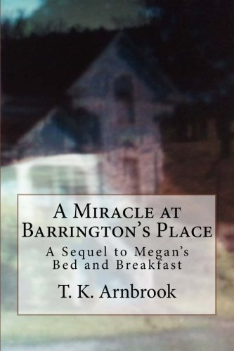 Read Online A Miracle at Barrington's Place PDF