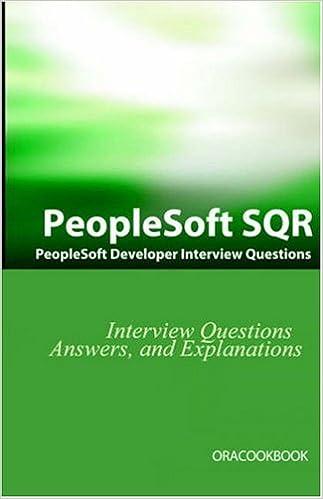Peoplesoft Sqr Interview Questions: Peoplesoft Development Interview