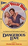 Dangerous Love, Francine Pascal, 0553239384
