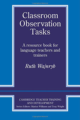 Classroom Observation Tasks (Cambridge Teacher Training...