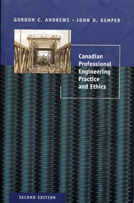 Canadian Professional Engineering Practice and Ethics
