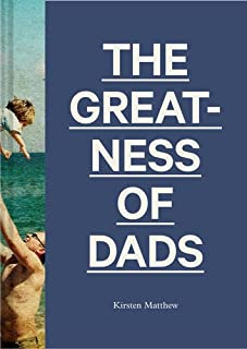 Book Cover: The Greatness of Dads