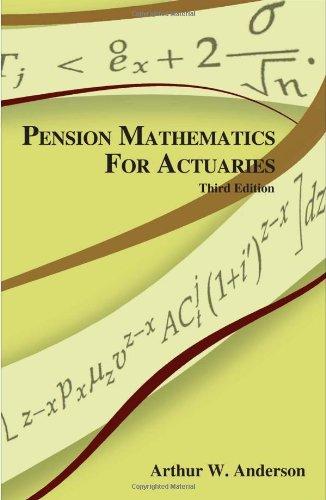 Pension Mathematics for Actuaries