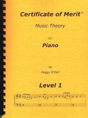 Certificate of Merit Music Theory for Piano Lv 1: Peggy O\'Dell ...