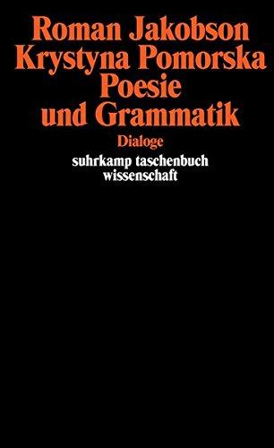Poesie und Grammatik: Dialoge (suhrkamp taschenbuch wissenschaft)