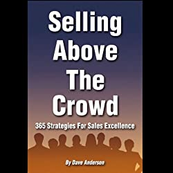 Selling Above the Crowd