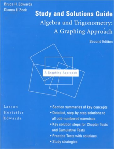 Study and Solutions Guide for Algebra and Trigonometry: A Graphing Approach