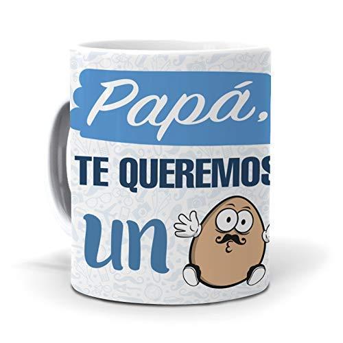 Regalo Día del Padre - Taza Papa, te Queremos un Huevo