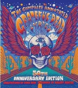 David Dodd: The Complete Annotated Grateful Dead Lyrics (Hardcover); 2015 Edition