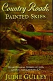 Country Roads, Painted Skies, Judie Gulley, 0816320586