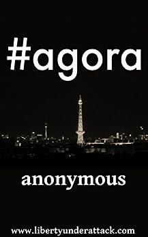 #agora by [Anonymous, w4r2342, Radliff, Shane]
