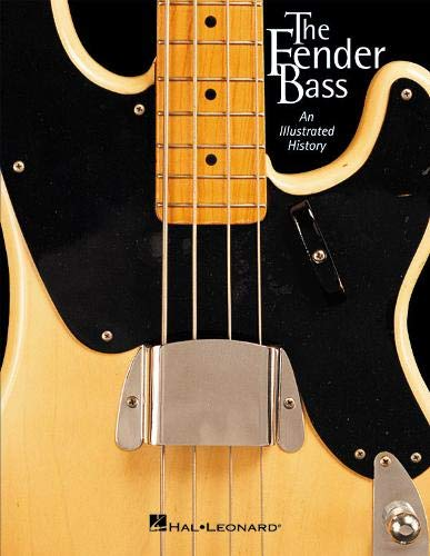 info for aefc3 b2c99 The Fender Bass An Illustrated History