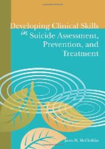 Developing Clinical Skills in Suicide Assessment, Prevention, and Treatment by Brand: Amer Counseling Assn