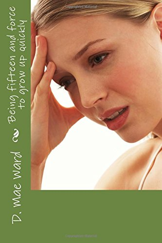 Being fifteen and force to grow up quickly ebook