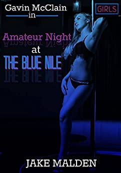 Amateur Night at the Blue Nile by [Malden, Jake]