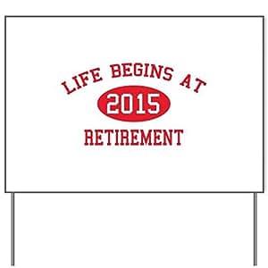 Vida comienza en 2015jubilación Patio signyard Sign, vinilo señal de césped, político elecciones Sign