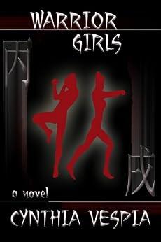 Warrior Girls by [Vespia, Cynthia]